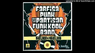 Kid Loco -  Farfisa punk and the partisan funk kool band