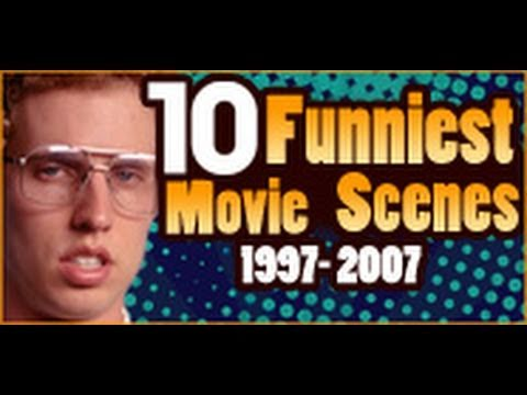 10 Funniest Movie Scenes 1997-2007