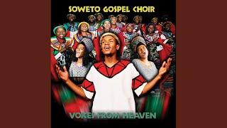 Soweto Gospel Choir - Ahuna Ya Tswanag Le Jesu / Kammatla