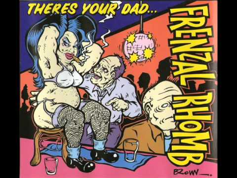 Frenzal Rhomb - Theres Your Dad
