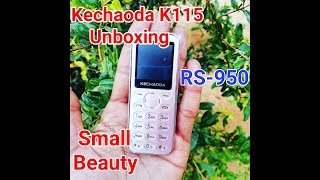 Kechaoda K115 Unboxing and review |Card Phone |Small Beauty in Cheap Price RS 950