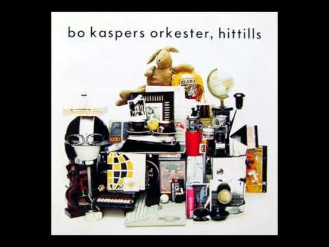 Bo Kaspers Orkester - Vi Kommer Aldrig Att Do