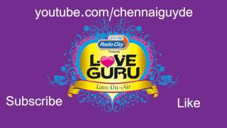 Radio City Love Guru Tamil | Story of Rajesh and his live-in Relationship