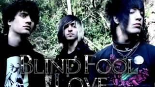 Watch Blind Fool Love Goodbye My Darlings video