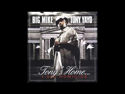 Big Mike - Tony Yayo - Tonys Home Full Mixtape