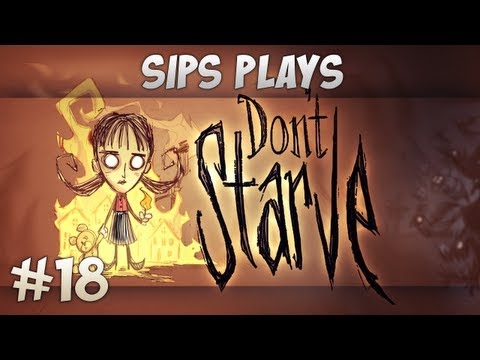 Sips Plays Don't Starve (Willow) - Part 18 - Robo Rumble