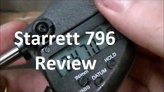 Starrett 796 Digital Mic Review