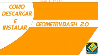 Como descargar Geomtry Dash 2.0 Full Para PC | Sin Emulador | 2015