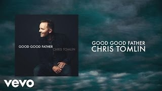 Complete list of chris tomlin songs