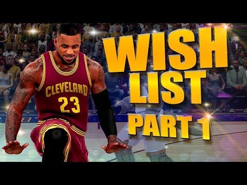 NBA 2K17 Ultimate WISH LIST #1 - New Body Types, Custom Hairstyles & More