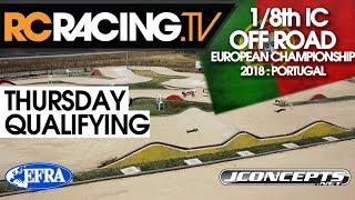 EFRA 1/8th Off Road  Euros - Thursday - Qualifying- Live!