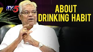 Kota Srinivasa Rao About His Drinking Habit | Life Is Beautiful With Kota Srinivasa Rao