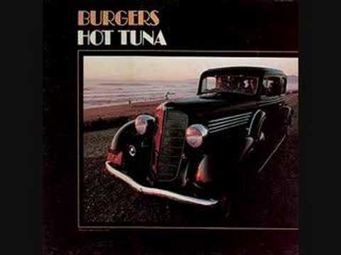 Burgers Hot Tuna Hot Tuna Ode For Billy Jean