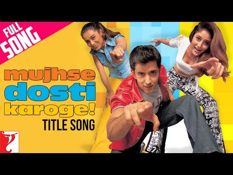 Mujhse Dosti Karoge - Title Song video