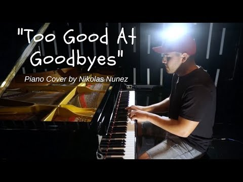 Too Good At Goodbyes - Sam Smith Piano Cover - Nik MP3...