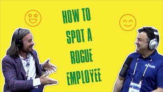 S03E19 - How to spot a rogue employee