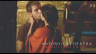 Mark Antony & Cleopatra » Beautiful Crime