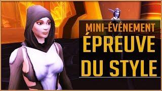 World Of Warcraft - Le Mini-Événement Mondial / L'Épreuve du Style !