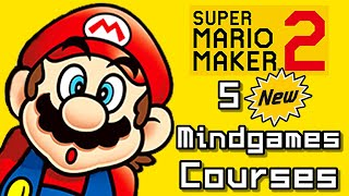 Super Mario Maker 2 Top 5 NEW MINDGAMES Courses (Switch)