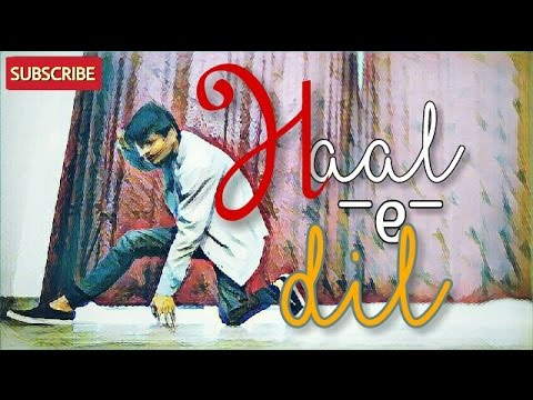 *Haal-e-dil romantic lyrical dance cover by.Rohit Trivedi