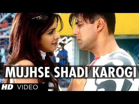Mujhse Shadi Karogi Full Song | Mujhse Shaadi Karogi video