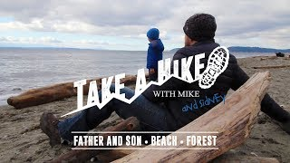 Take A Hike | Father and Son Trek to the Beach