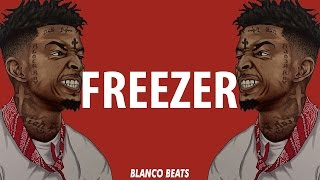 "download lagu 21 Savage Type Beat 2017 ""freezer""  Blanco Beats gratis"