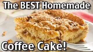 The BEST Homemade Coffee Cake!