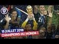 La France championne du monde ! (15 juillet 2018)