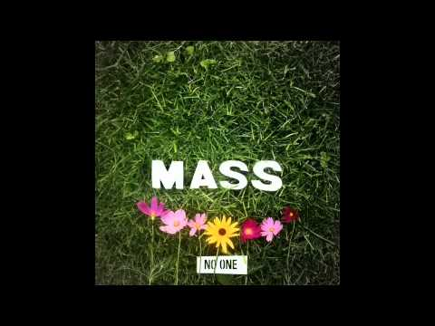 Mass - Dont Go