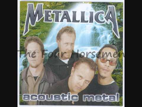 The Four Horsemen Metallica Acoustic Metal