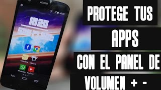 PONLE CONTRASEÑA A TUS APPS CON EL PANEL DE VOLUMEN//PROTEGE TU ANDROID DE INTRUSOS