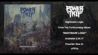 POWER TRIP - Nightmare Logic (audio)