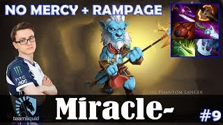 Miracle - Phantom Lancer Safelane | NO MERCY + RAMPAGE | Dota 2 Pro MMR Gameplay #9
