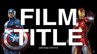 The Avengers - How To Make A Blockbuster Movie Trailer