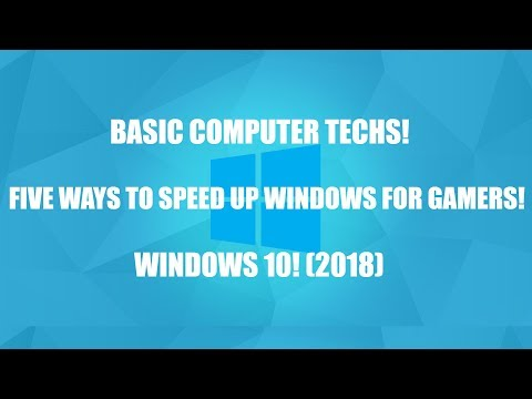Five Ways To Speed Up Windows! (For Gamers)