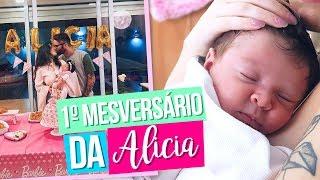 1º MESVERSÁRIO DA ALICIA
