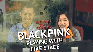 Nat Tran & Dr J react to Black Pink's 'Playing with Fire' Comeback Stage