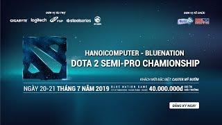 🔴LIVE: HANOICOMPUTER x BLUE NATION DotA2 Championship - Vòng Tứ Kết - Caster: Mỹ bướm