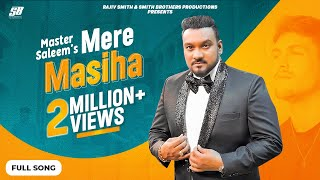 Mere Masiha ✟ Master Saleem | Rajiv Smith | Akash Musik | Bunty Sahota | New Masihi Song 2020