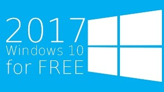2017  Windows 10 for free - Upgrade Windows 7 and 8.1 to Windows 10 for Free