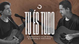 download lagu Tu És Tudo - Alessandro Vilas Boas & Henrique Machado (Obsessão: Live At Home V) mp3