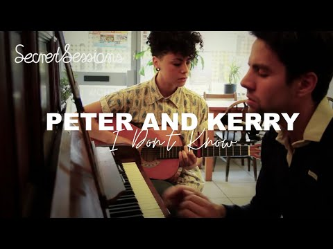 Peter And Kerry - I Dont Know