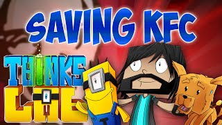 SAVING KFC!! | Think