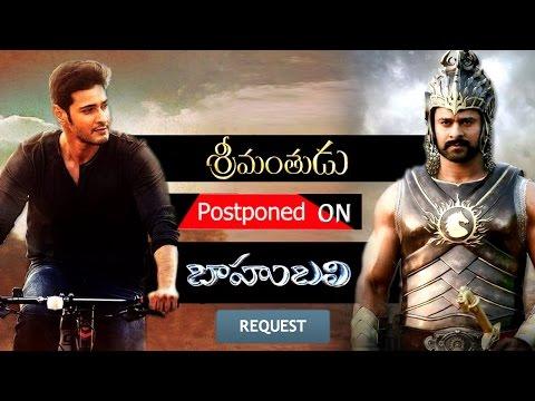 Mahesh Babu's 'Srimanthudu' Movie Postponed On 'Baahubali' Request | New Telugu Movies News 2015 Photo Image Pic