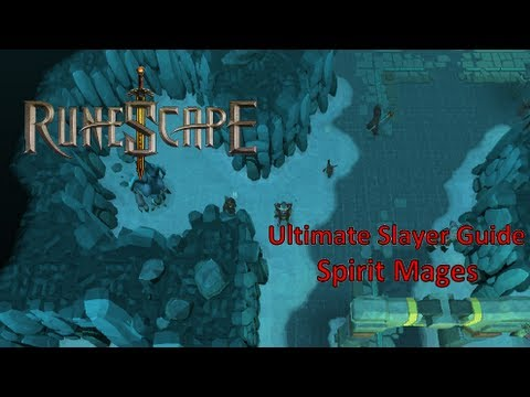 RuneScape – Ultimate Slayer Guide 2013 (Spirit Mages)