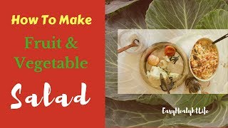 How To Make Salad With Fresh Cabbage Tomato Apple Fresh Fruit Vegetable Salad