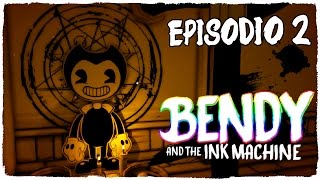 BENDY IS BACK AND WANTS TO KILL US! CHAPTER 2 - BENDY AND THE INK MACHINE