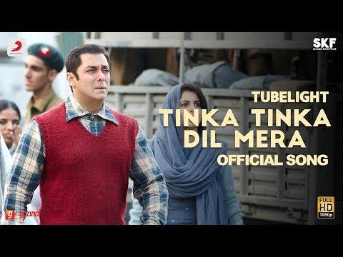 Tubelight - Tinka Tinka Dil Mera   Salman Khan   Pritam  Rahat Fateh Ali Khan  Latest Love Song 2017
