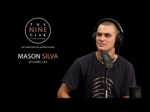 Mason Silva | The Nine Club With Chris Roberts - Episode 164